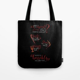 The easiest way... - Six of Crows Tote Bag