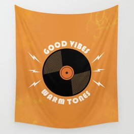 Good Vibes and Warm Tones Wall Tapestry