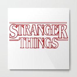 Stranger Thing Metal Print