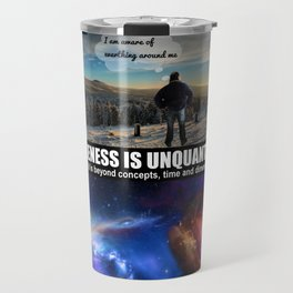 Being Aware of Awareness.... Travel Mug