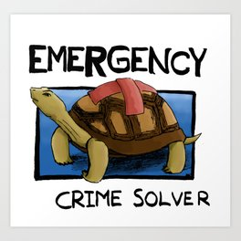 Clyde the Emergency Crime Solver! Art Print