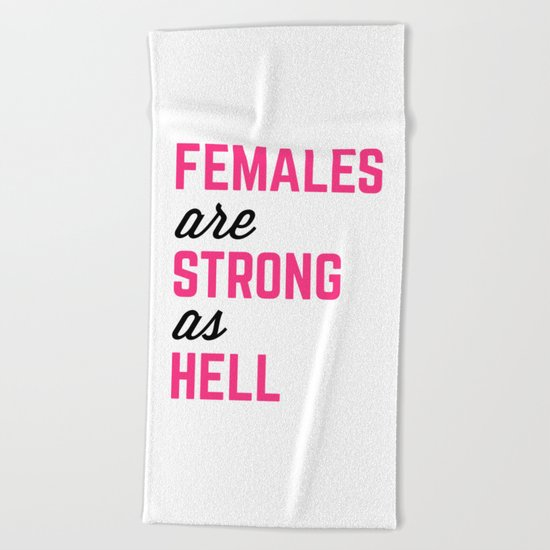 Females Strong Hell Gym Quote Beach Towel