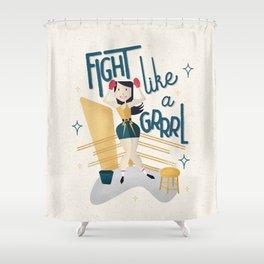Fight like a Grrrl Shower Curtain