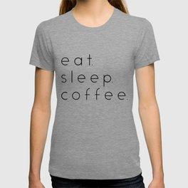 EAT SLEEP COFFEE T-shirt