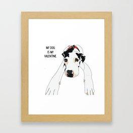 My dog is my Valentine Framed Art Print