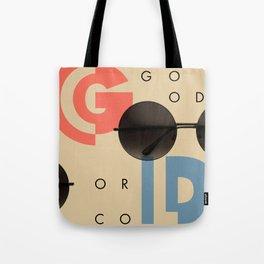 LOOKING GOOD OR COOL Tote Bag