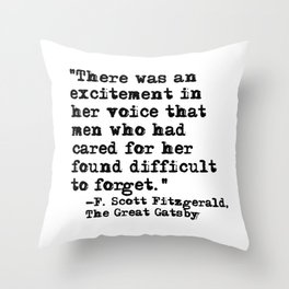 Excitement in her voice ― Fitzgerald quote Throw Pillow
