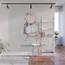 Hamsome Guy! Wall Mural