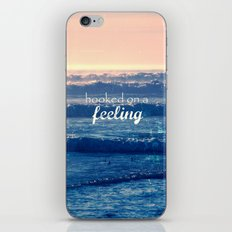 hooked on a feeling iPhone & iPod Skin