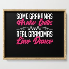 Grandma Make Quilts Line Dance Design Serving Tray