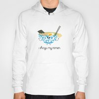 ramen Hoodies featuring I Shoyu My Ramen by lumvina
