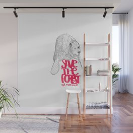save the planet, eat more beaver Wall Mural