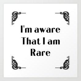 Self empowerment statement typography in Art Novo frame - I'm aware that I am rare Art Print