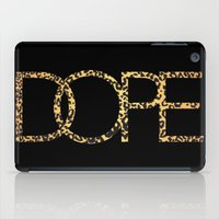 cocaine iPad Cases featuring Dope by Dizzy Moments