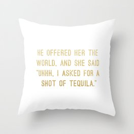 Shot of Tequila Throw Pillow