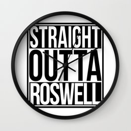 Straight Outta Roswell Wall Clock