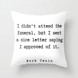 14     | Mark Twain Quotes | 190730v Throw Pillow