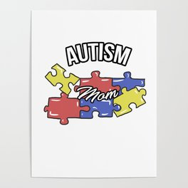 Autism Mom Autistic Awareness Day Asperger Gift Poster