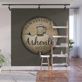 Asheville Beer - Always On Tap - AVL 22 Grunge Dark Brown Wall Mural