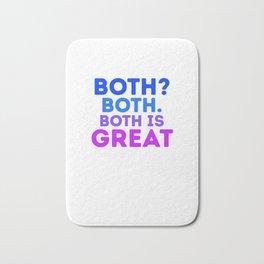 Both Both. Both Is Great Funny Bisexual LGBT Bi Pride Pun Gift Cool Humor Design Bath Mat