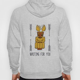 Waiting for you Hoody