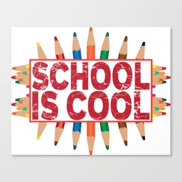 School is cool Canvas Print