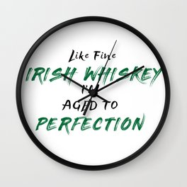 Irish Whiskey Perfection Wall Clock