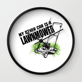 My Other Car Is A Lawnmower Wall Clock