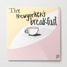 The New Yorker's Breakfast Metal Print