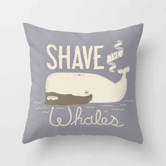 Shave the Whales Throw Pillow