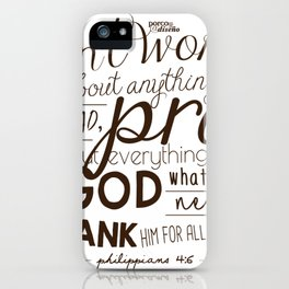 Don't Worry, Pray, and Thank God (Philippians 4:6) iPhone Case