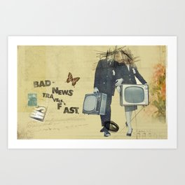 Bad News Travels Fast Art Print