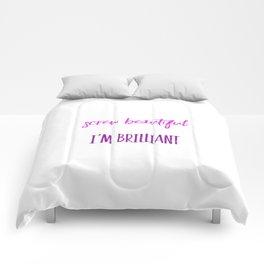 Screw beautiful Comforters