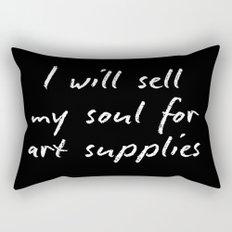 I will sell my soul for art supplies. Rectangular Pillow