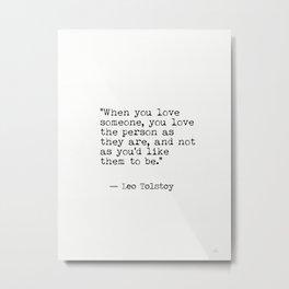 Leo Tolstoy...Love Metal Print