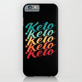 Keto Lose weight fun pun Motivation iPhone Case