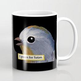 I preen For Satan Coffee Mug