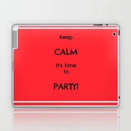 Keep CALM Party Laptop & iPad Skin