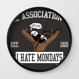 The association of I hate Mondays Wall Clock