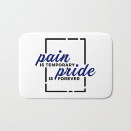 Short Pain Long Gain Pride Forever Winners Victory Bath Mat