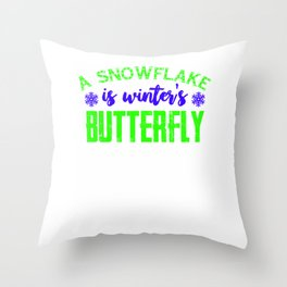 A snowflake is winter's butterfly 3 Throw Pillow