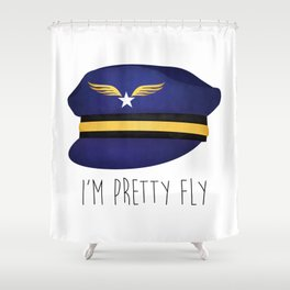 I'm Pretty Fly Shower Curtain