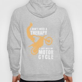No therapy but my motorbike Cross riding Motorsport Tempo Intoxication Hoody