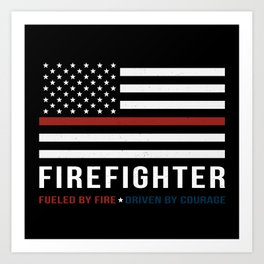 Fueled By Fire (Thin Red Line) Art Print