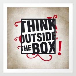 Think outside the BOX!  Art Print