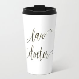 Law Doctor Travel Mug