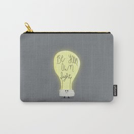 Be Your Own Light Carry-All Pouch
