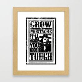Grow a Mustache Framed Art Print