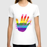 equality T-shirts featuring Equality by quality products