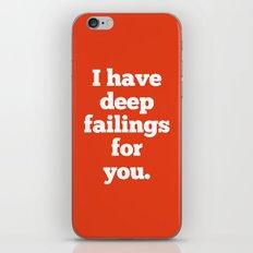 Deep Failings For You iPhone & iPod Skin